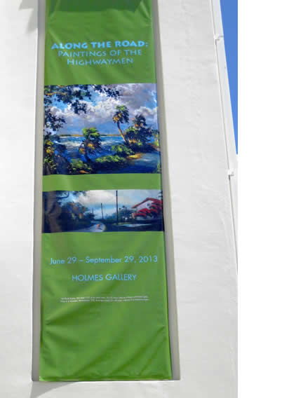 Art Show Banner Displaying Highwaymen Artwork